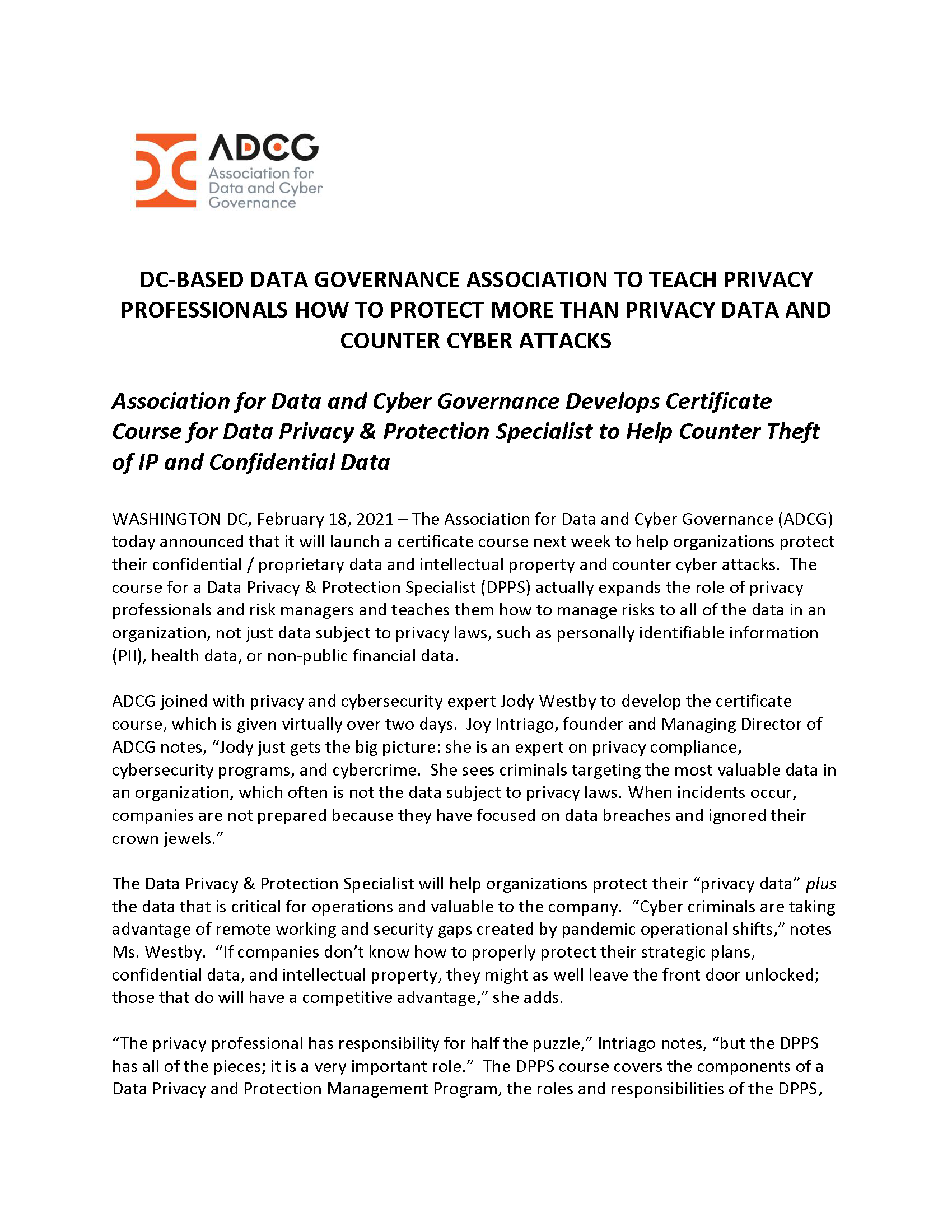 DC-BASED DATA GOVERNANCE ASSOCIATION TO TEACH PRIVACY PROFESSIONALS HOW TO PROTECT MORE THAN PRIVACY DATA AND COUNTER CYBER ATTACKS
